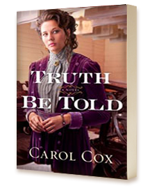 Truth Be Told by Author Carol Cox