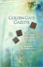 Golden Gate Gazette by Author Carol Cox
