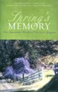 Spring's Memory by Author Carol Cox