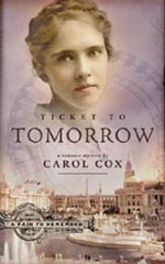 Ticket to Tomorrow by Author Carol Cox