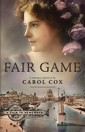 Fair Game by Author Carol Cox