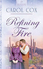 Refining Fire by Author Carol Cox