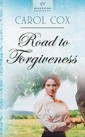 Road to Forgiveness by Author Carol Cox