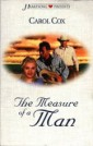 The Measure of a Man by Author Carol Cox