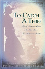 To Catch a Thief by Author Carol Cox