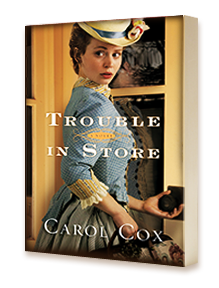 Trouble in Store by Author Carol Cox